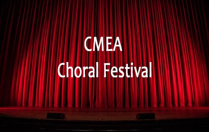 links to the image of the words CMEA Choral Festival